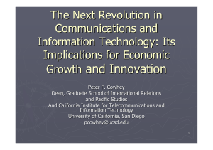and Innovation The Next Revolution in Communications and Information Technology: Its