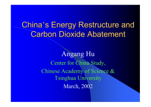 China s Energy Restructure and ' Carbon Dioxide Abatement