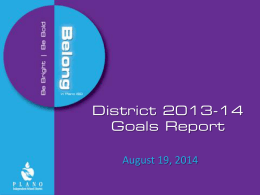 District 2013-14 Goals Report August 19, 2014 D