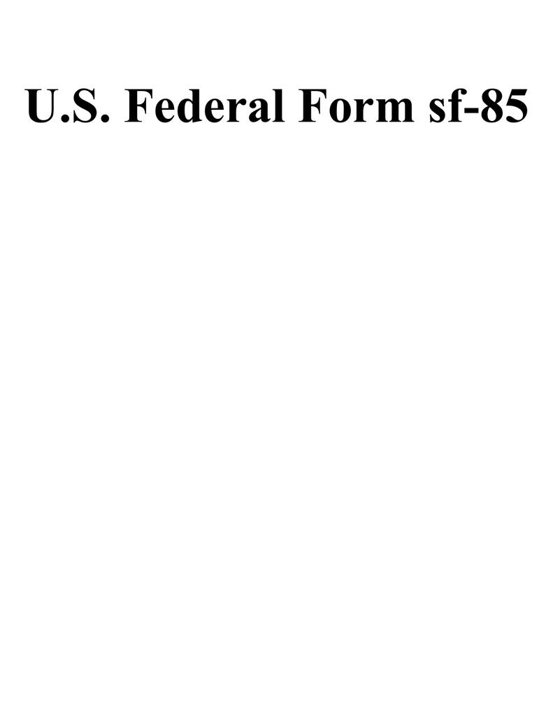 U.S. Federal Form sf-85