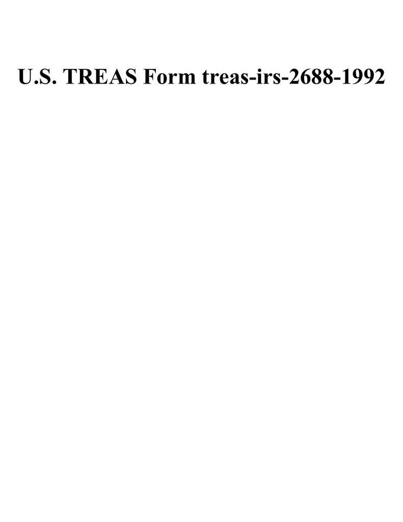 U.S. TREAS Form treas-irs-2688-1992