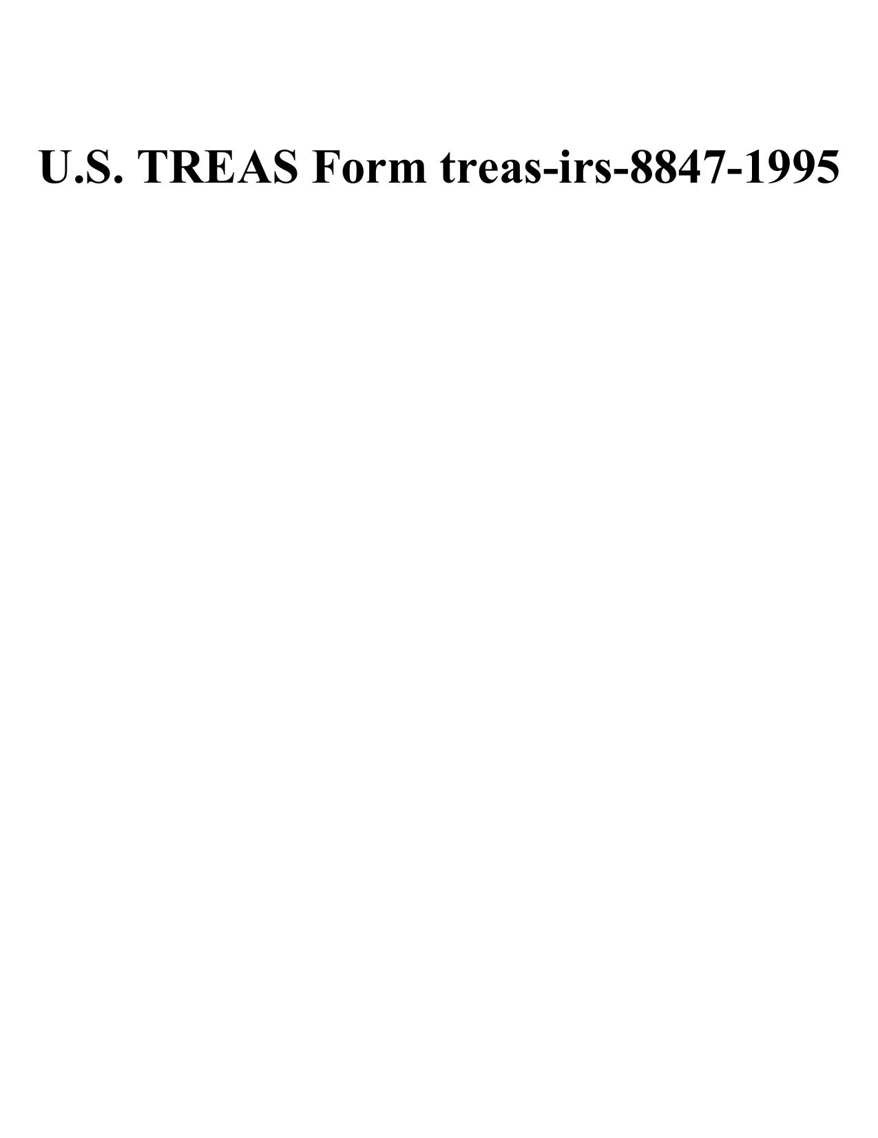 U.S. TREAS Form treas-irs-8847-1995