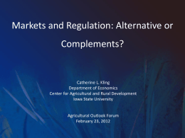 Markets and Regulation: Alternative or Complements?