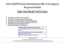 Pod 4 GMP/Product Development BSL‐3 Emergency  Response Packet  TAKE THIS PACKET WITH YOU!