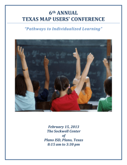 "6 ANNUAL TEXAS	MAP	USERS'	CONFERENCE ""Pathways	to	Individualized	Learning"""