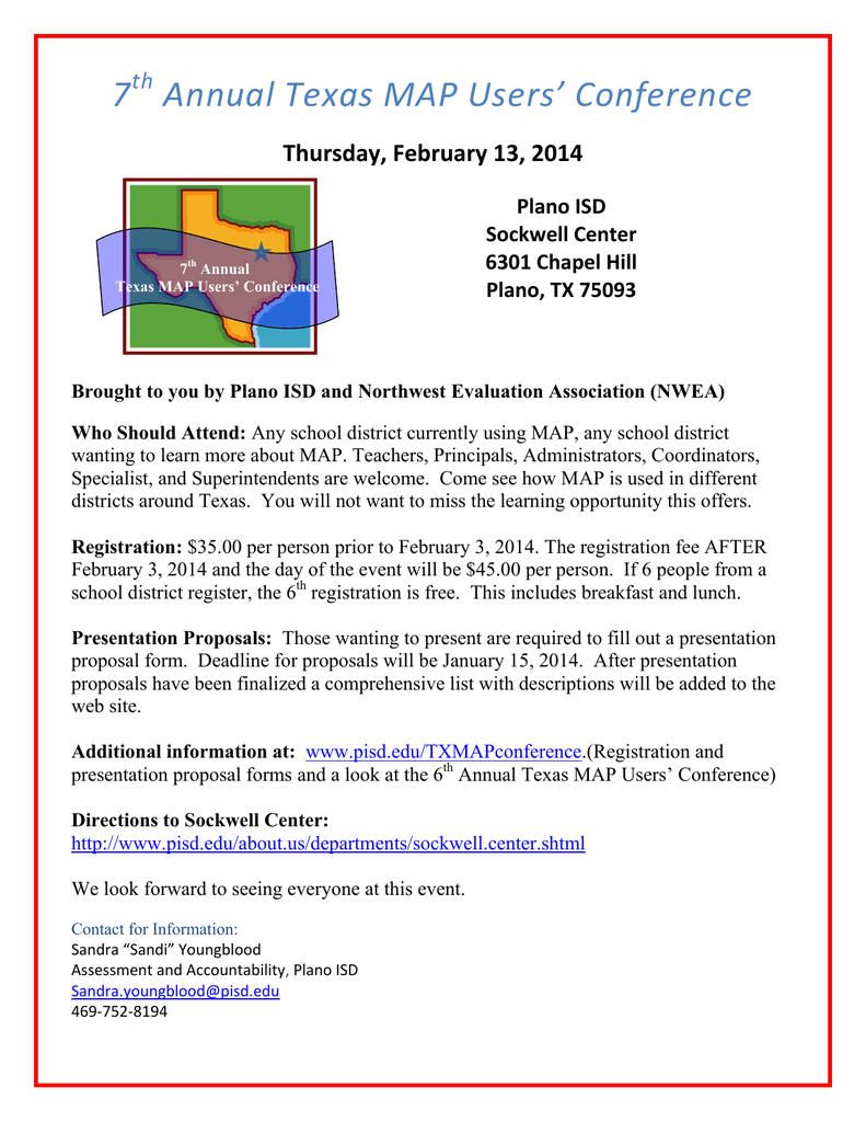 7 Annual Texas MAP Users' Conference Thursday, February 13
