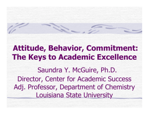 Attitude, Behavior, Commitment: The Keys to Academic Excellence