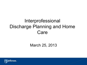 Interprofessional Discharge Planning and Home Care