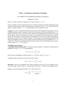 Notes: Continuous Random Variables September 25, 2014