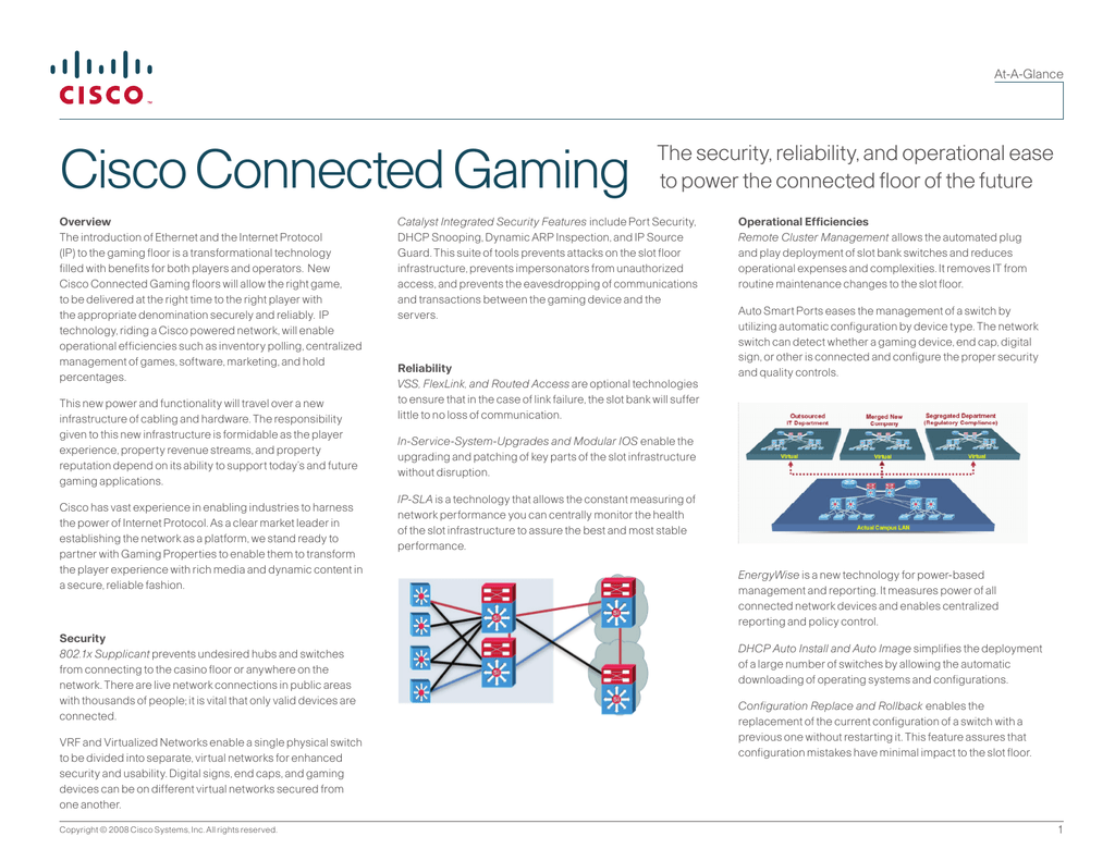 Cisco Connected Gaming The security, reliability, and operational