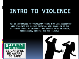 INTRO TO VIOLENCE
