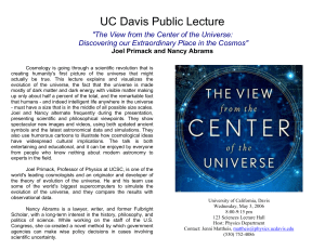 UC Davis Public Lecture  Discovering our Extraordinary Place in the Cosmos""