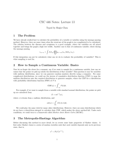 CSC 446 Notes: Lecture 13 1 The Problem Typed by Shujie Chen