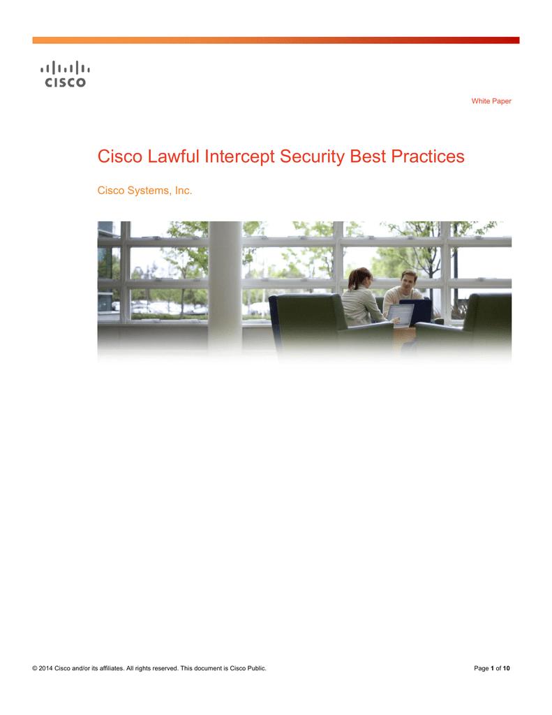 Cisco Lawful Intercept Security Best Practices Cisco Systems