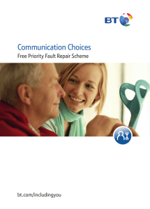 Communication Choices Free Priority Fault Repair Scheme bt.com/includingyou