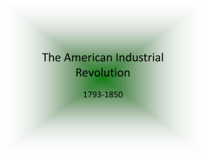 The American Industrial Revolution 1793-1850