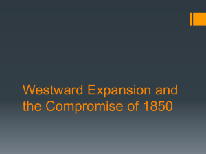 Westward Expansion and the Compromise of 1850