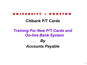 Citibank P/T Cards Training For New P/T Cards and On-line Bank System By