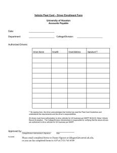 – Driver Enrollment Form Vehicle Fleet Card University of Houston Accounts Payable