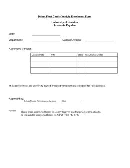 – Vehicle Enrollment Form Driver Fleet Card University of Houston Accounts Payable