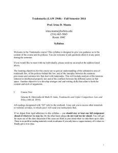Trademarks (LAW 2948) – Fall Semester 2014 Prof. Irina D. Manta Syllabus