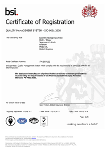 Certificate of Registration QUALITY MANAGEMENT SYSTEM - ISO 9001:2008 FM 597132
