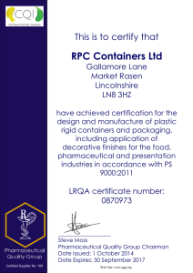 RPC Containers Ltd This is to certify that Gallamore Lane Market Rasen
