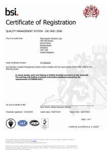 Certificate of Registration QUALITY MANAGEMENT SYSTEM - ISO 9001:2008 FS 565359