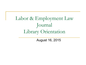 Labor & Employment Law Journal Library Orientation August 16, 2015