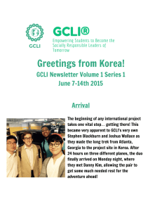 Greetings from Korea!  GCLI Newsletter Volume 1 Series 1 June 7-14th 2015