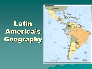 Latin America's Geography