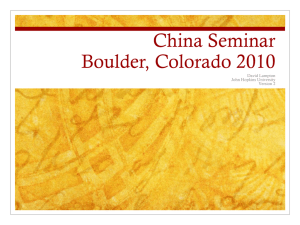 China Seminar Boulder, Colorado 2010 David Lampton John Hopkins University