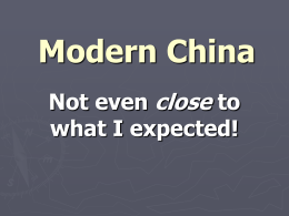 Modern China close Not even to