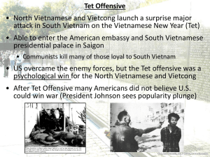 • North Vietnamese and Vietcong launch a surprise major
