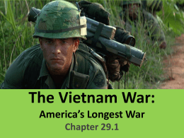 The Vietnam War: America's Longest War Chapter 29.1
