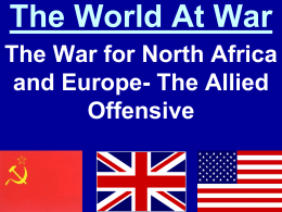 The World At War The War for North Africa Offensive