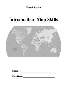 Introduction: Map Skills Global Studies Name: _____________________________
