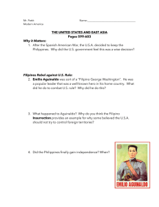1.  After the Spanish American War, the U.S.A. decided... Philippines.  Why did the U.S. government feel this was... THE UNITED STATES AND EAST ASIA