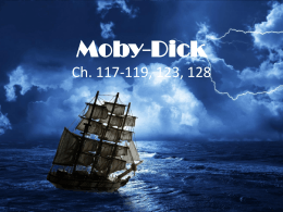 Moby-Dick Ch. 117-119, 123, 128
