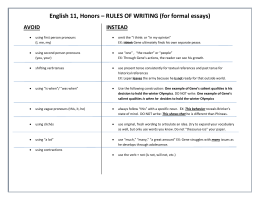 English 11, Honors – RULES OF WRITING (for formal essays) AVOID INSTEAD
