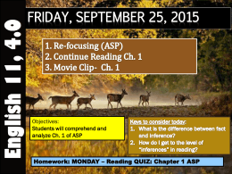 FRIDAY, SEPTEMBER 25, 2015 Objectives: Students will comprehend and