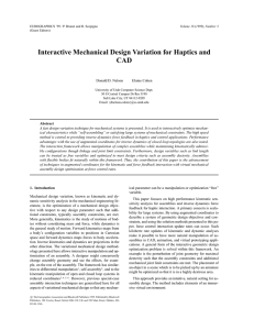 Interactive Mechanical Design Variation for Haptics and CAD Donald D. Nelson Elaine Cohen