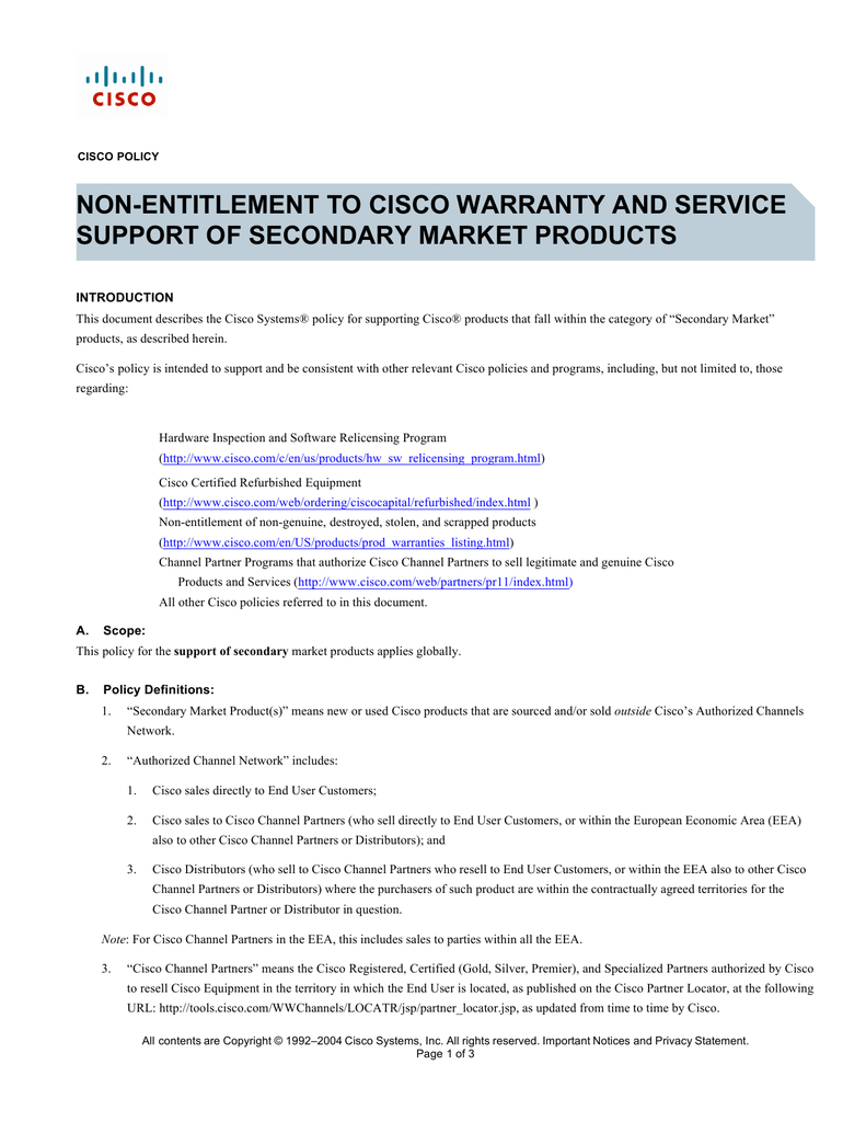 NON-ENTITLEMENT TO CISCO WARRANTY AND SERVICE SUPPORT OF
