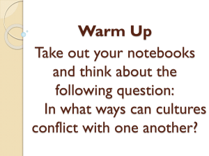 Warm Up Take out your notebooks and think about the following question: