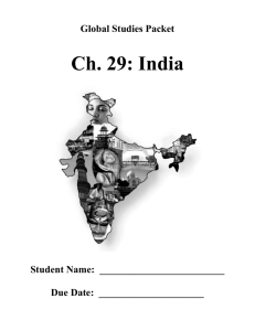 Ch. 29: India  Global Studies Packet Student Name:  _________________________
