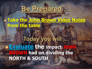 … Be Prepared Today you will … Evaluate