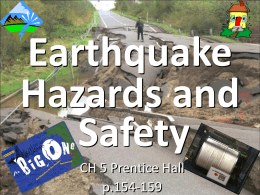 Earthquake Hazards and Safety CH 5 Prentice Hall