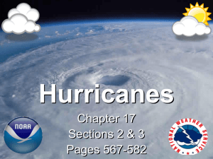 Hurricanes Chapter 17 Sections 2 & 3 Pages 567-582