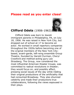 Please read as you enter class! Clifford Odets (1906-1963)