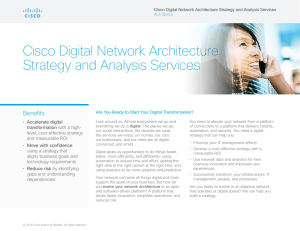 Cisco Digital Network Architecture Strategy and Analysis Services Benefits •